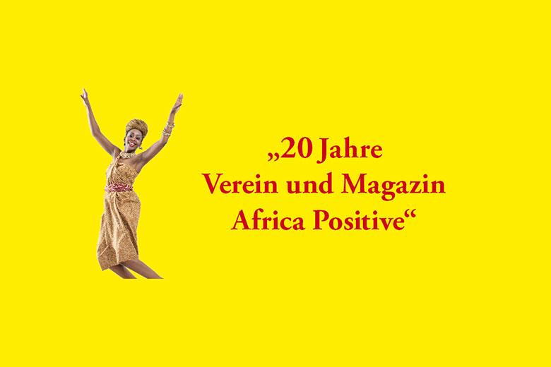 Africa Positive 20 Jahre
